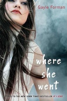 Gayle Forman | Where She Went
