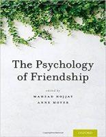 The Psychology of Friendship Mahzad Hojjat